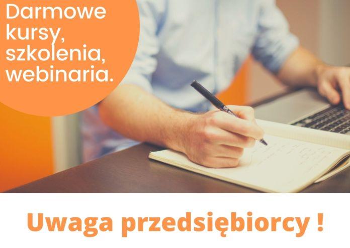 Przedsiębiorco! Weź udział w darmowych Webinariach, spotkaniach i kursach on-line!